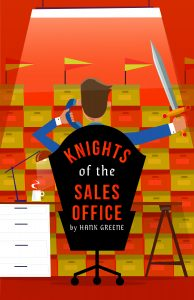 KNIGHTS OF THE SALES OFFICE (Preview) @ Charles R. Wood Theater