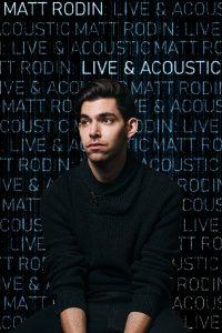 Matt Rodin: Live & Acoustic